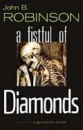 A Fistful of Diamonds
