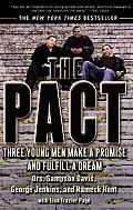 The Pact:  Three Young Men Make a Promise and Fulfill a Dream by Sampson Davis , George Jenkins, Rameck Hunt  and, Lisa Frazier