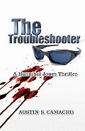 The Troubleshooter 9780976218128