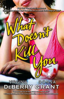 What Doesn't Kill You (PB)