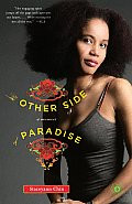 The Other Side of Paradise: A Memoir (PB)