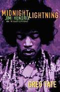 Midnight Lightning: Jimi Hendrix and the Black Experience