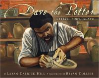 Dave the Potter, Artist, Poet, Slave