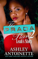 The Prada Plan 2: Leah's Story