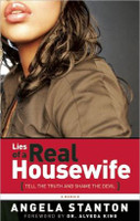 Lies of a Real Housewife: Tell the Truth and Shame the Devil