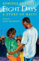 Eight Days: A Story of Haiti