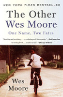The Other Wes Moore: One Name, Two Fates (PB)