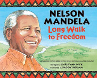 Nelson Mandela: Long Walk to Freedom