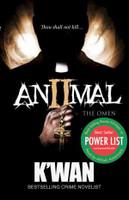 Animal II: The Omen