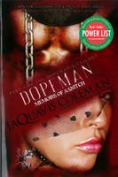 Dopeman: Memoirs of a Snitch (Dopeman's Trilogy #03)
