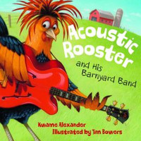 Acoustic Rooster and His Barny