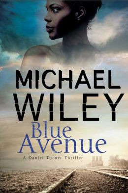 Blue Avenue (Detective Daniel Turner Mystery #1)