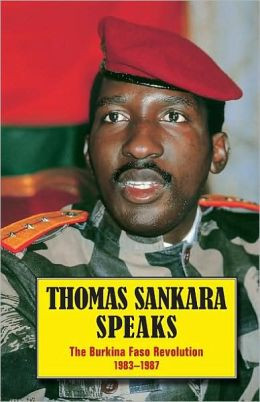 Thomas Sankara Speaks: The Burkina Faso Revolution 1983–87