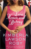Love, Honor, and Betray (Reverend Curtis Black Novels)