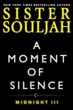 A Moment of Silence: Midnight III (Midnight #03)