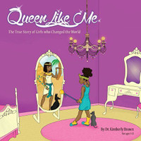 Queen Like Me by Dr Kimberly D. Brown