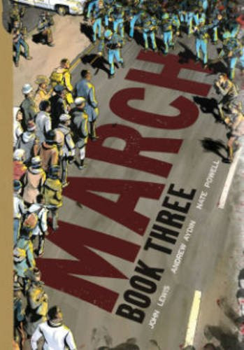 March: Book Three by Rep. John Lewis