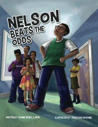 Nelson Beats the Odds by Ronnie Sidney II