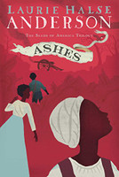 Ashes (Seeds of America Trilogy)