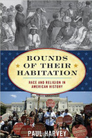 Bounds of Their Habitation: Race and Religion in American History (American Ways)