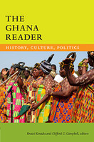 The Ghana Reader: History, Culture, Politics (World Readers)