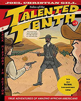Bass Reeves: Tales of the Talented Tenth, Volume I (Tales of the Talented Tenth)