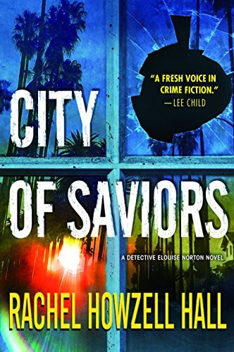 City of Saviors: A Detective Elouise Norton Novel