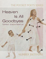Heaven Is All Goodbyes: Pocket Poets No. 61