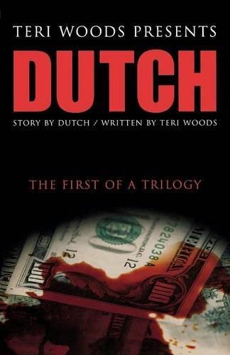 Dutch the First of a Trilogy ( Dutch Trilogy #01 )