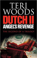 Dutch II. Angel's Revenge ( Dutch Trilogy #02 )
