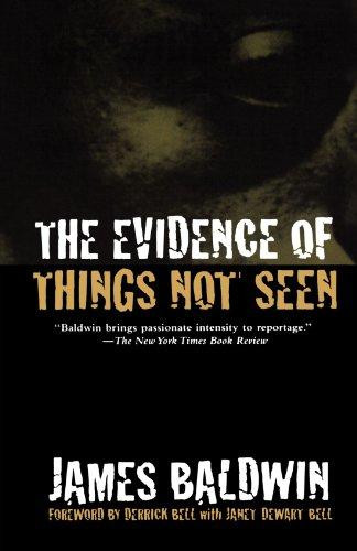The Evidence of Things Not Seen: Reissued Edition (Anniversary)