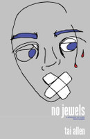 No Jewels: A Biography [Of Sorts] Writ In Stanza