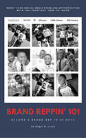 Brand Reppin 101:  Become A Bran Rep in 60 Days