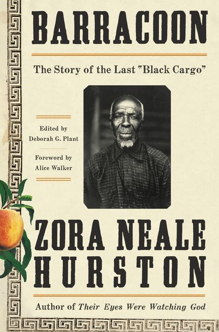 """Barracoon: The Story of the Last """"Black Cargo"""""""