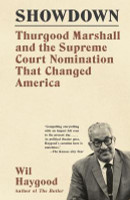 Showdown: Thurgood Marshall and the Supreme Court Nomination That Changed America (PB)