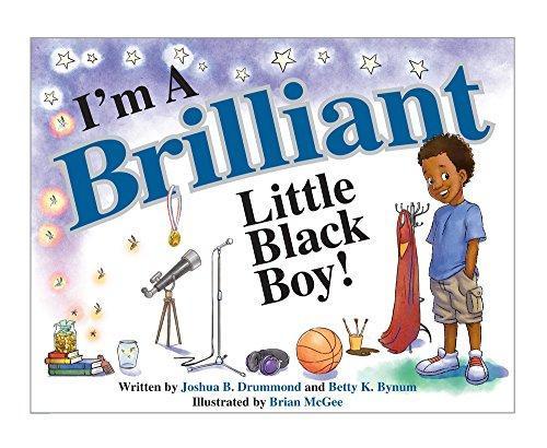 I'm A Brilliant Little Black Boy!