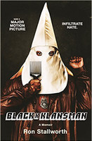 Black Klansman: Race, Hate, and the Undercover Investigation of a Lifetime
