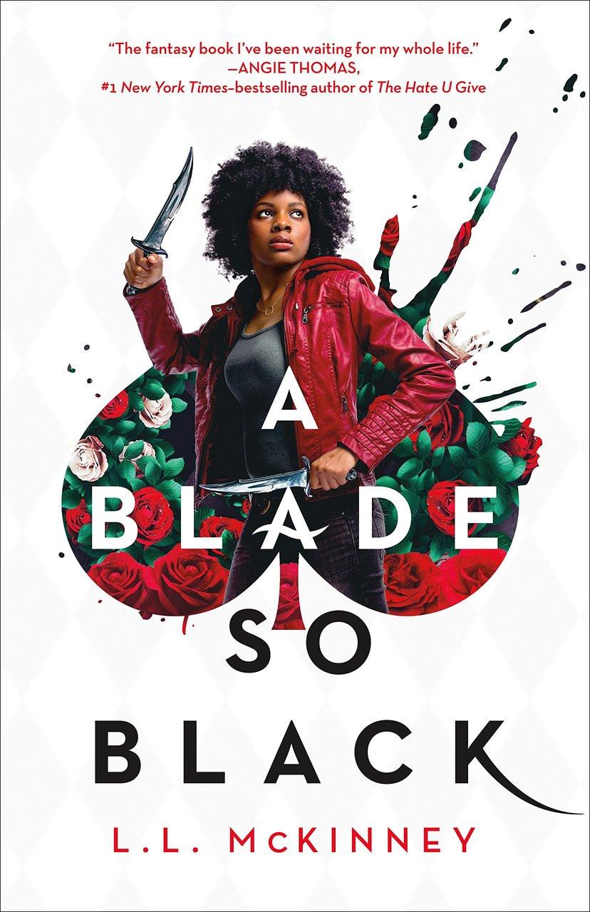 A Blade So Black (Blade So Black #1) by L.L. McKinney