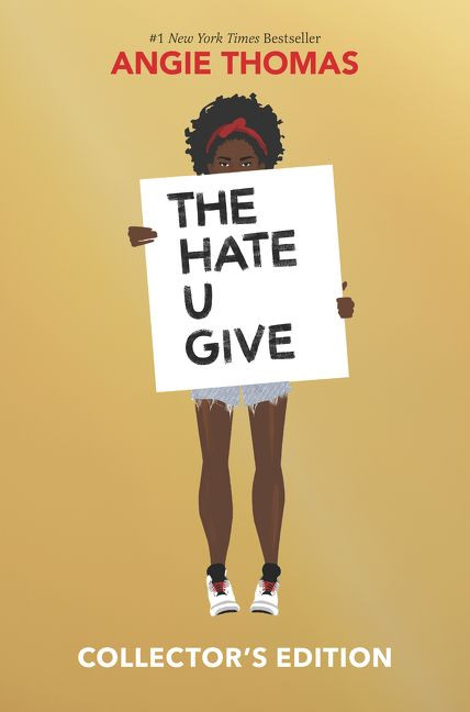 The Hate U Give (Collector's Edition) by Angie Thomas