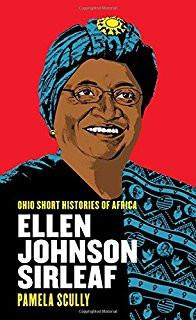 Ellen Johnson Sirleaf ( Ohio Short Histories of Africa )
