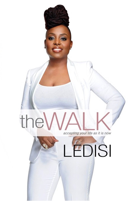 The Walk: Accepting Your Life as It Is Now by Ledisi Young