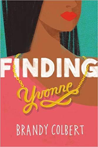 Finding Yvonne by Brandy Colbert
