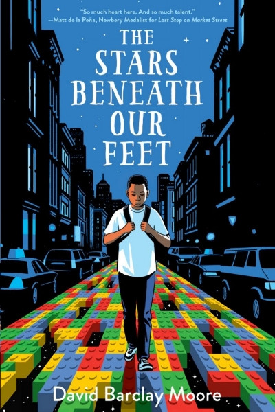 The Stars Beneath Our Feet by David Barclay Moore