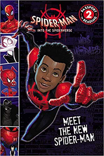 Spider-Man: Into the Spider-Verse: Meet the New Spider-Man by Rory Keane