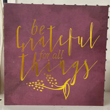 "Harvest - ""Be Grateful for All Things"" Block Sign"
