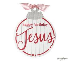 Sign - Happy Birthday Jesus Ornament