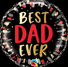 """18"""" Round Best Dad Ever"""