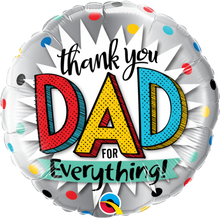 """18"""" Round Thank You Dad For Everything"""