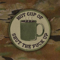 Hot Cup Of Shut The Fuck Up - Patch