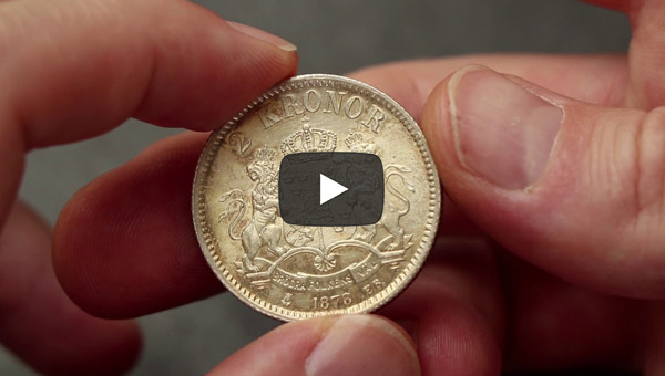 Episode 12: Sweden 2 Kronor 1878 Brilliant Uncirculated – a Real Beauty!